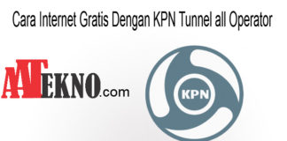 Cara Internet Gratis Dengan KPN Tunnel all Operator