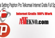Cara Setting Psiphon Pro Telkomsel Internet Gratis Full Speed