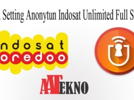 Cara Setting Anonytun Indosat Unlimited Full Speed